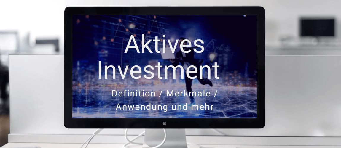 Aktives Investment