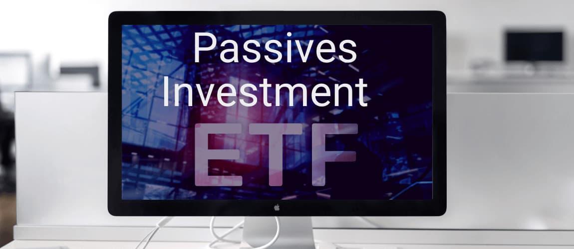 Roboadvisor - passives Investment mittels ETF