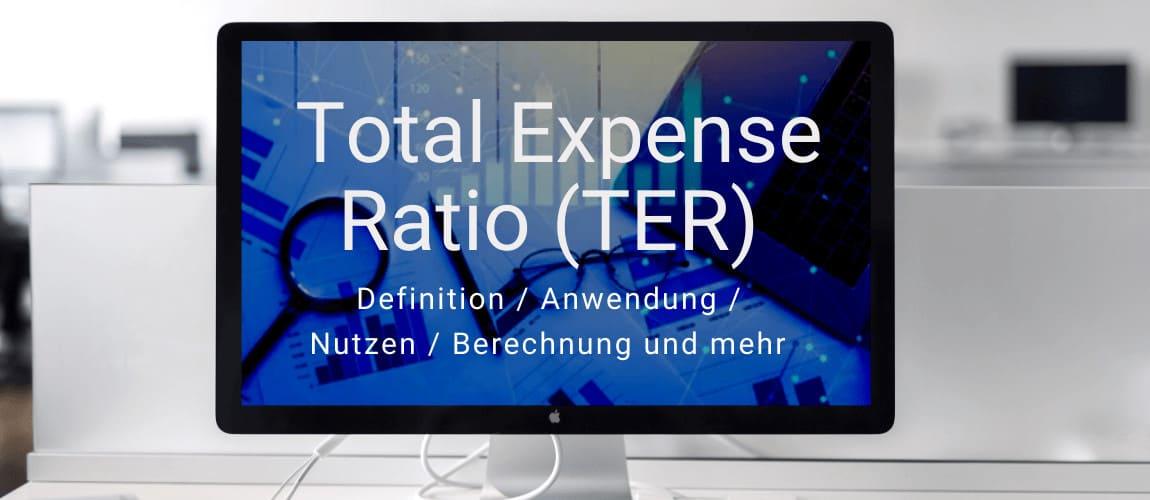 Investmentwissen - die Total Expense Ratio (TER)