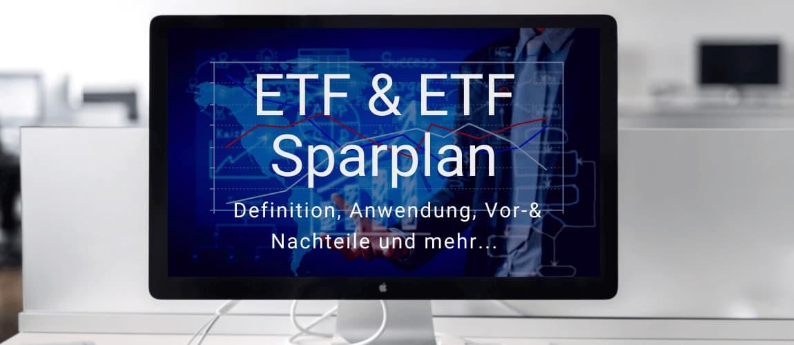 ETF & ETF Sparplan - Alles Wissenswerte