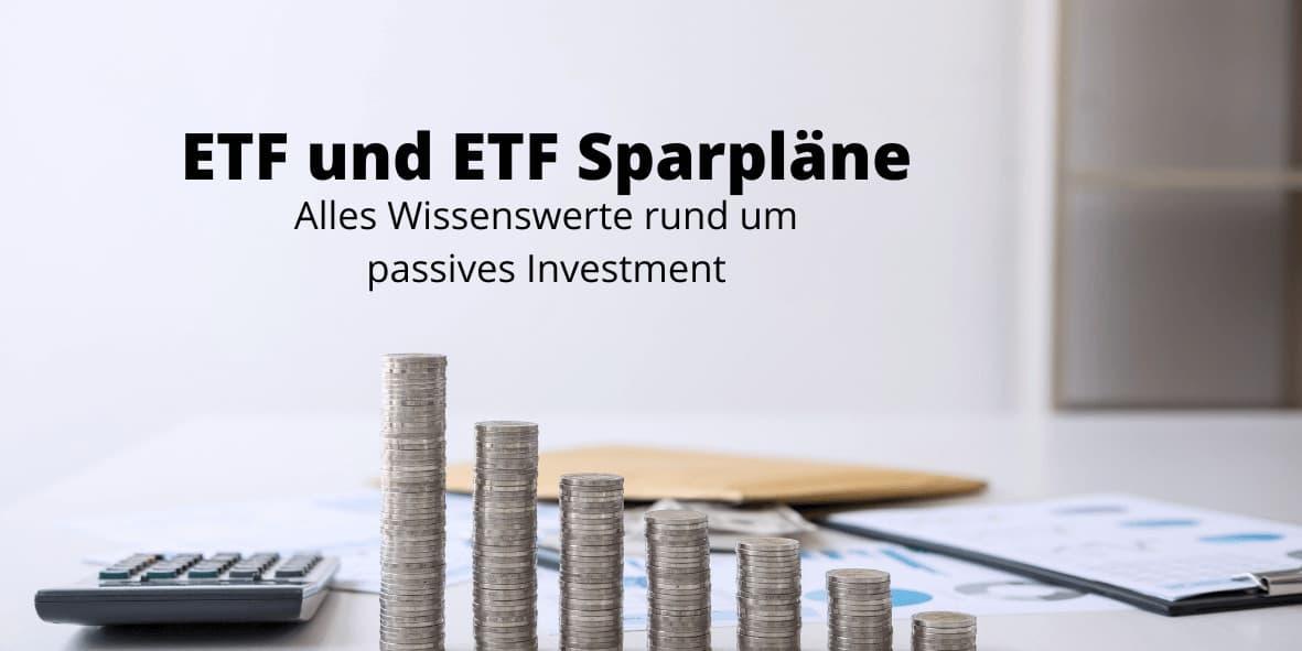 ETF und ETF Sparpläne - Alles Wissenswerte rund um Exchange Traded Funds