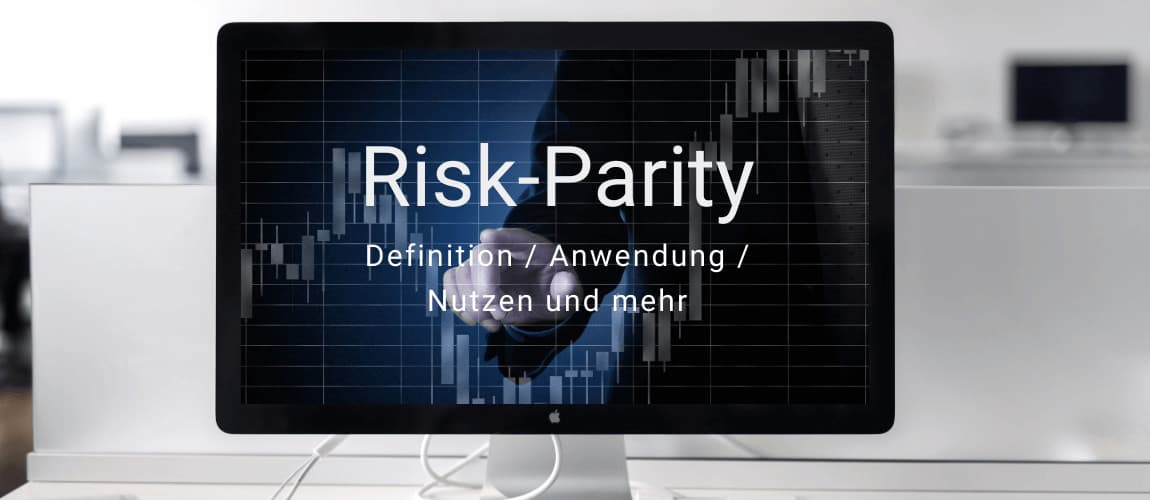 Investmentwissen - Was ist Risk-Parity