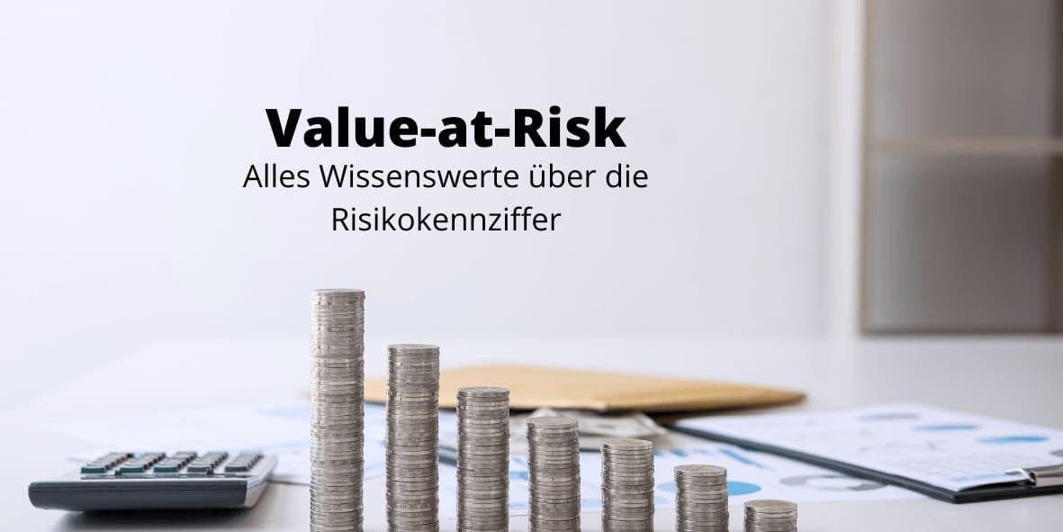 Value-at-Risk - die Risikokennziffer einfach erklärt