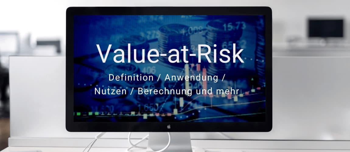 Value-at-Risk - Definition, Berechnung, Varianten