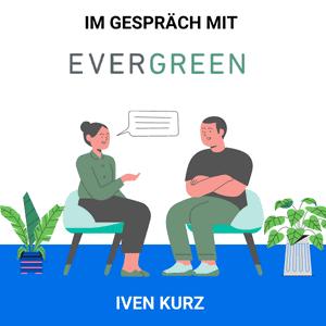 Evergreen Interview